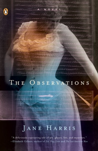 The observations : a novel /