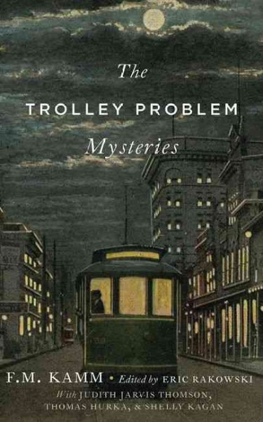 The Trolley Problem Mysteries