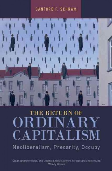 The Return of Ordinary Capitalism