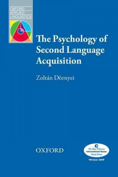 The psychology of second language acquisition /