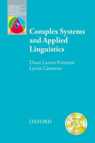 Complex systems and applied linguistics /
