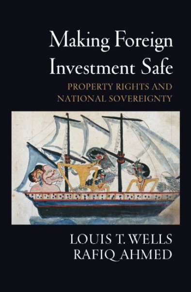 Making foreign investment safe:property rights and national sovereignty
