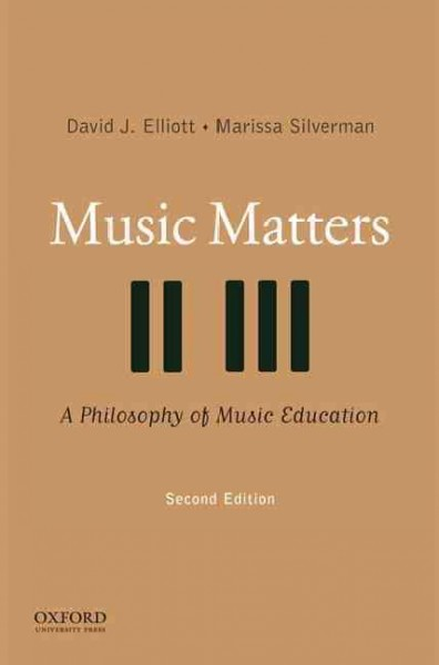 Music matters : a philosophy of music education /