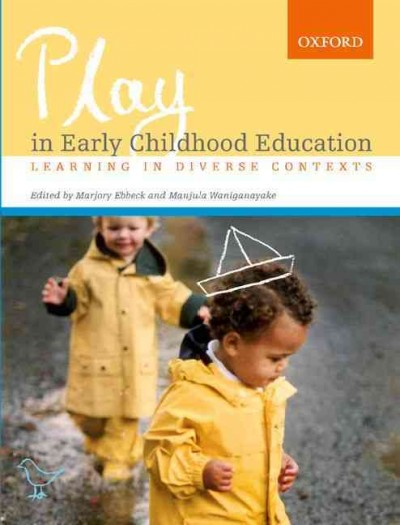Play in early childhood education : learning in diverse contexts /