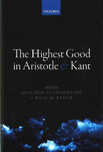 The highest good in Aristotle and Kant /