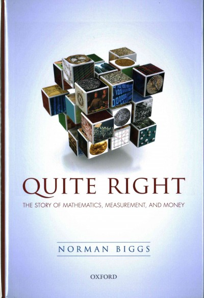 Quite right : the story of mathematics, measurement, and money
