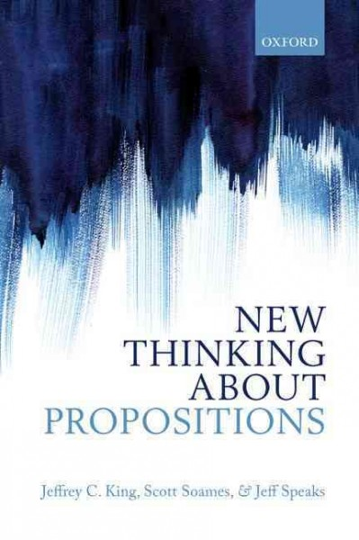 New Thinking About Propositions