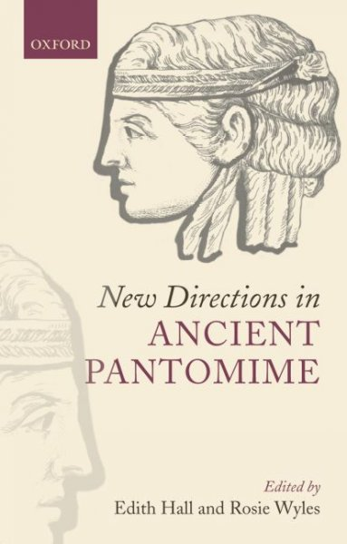 New directions in ancient pantomime /