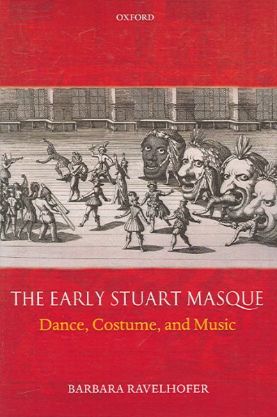 The early Stuart masque : dance, costume, and music /
