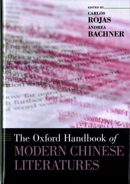 The Oxford handbook of modern Chinese literatures /