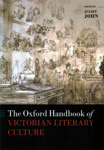 The Oxford Handbook of Victorian Literary Culture