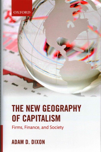 The new geography of capitalism:firms, finance, and society