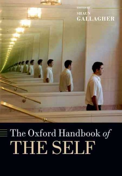 The Oxford handbook of the self /