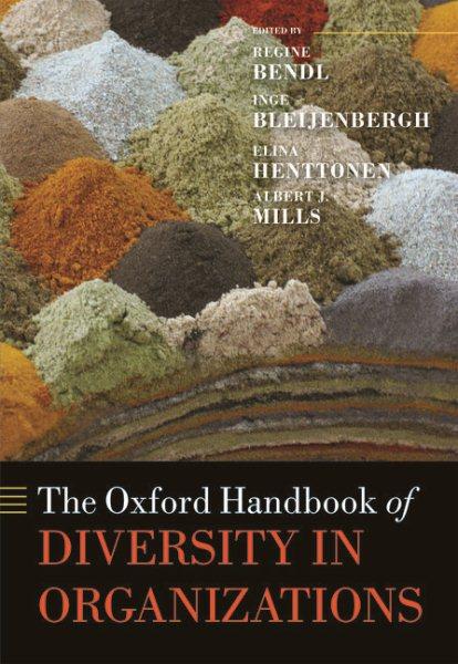 The Oxford handbook of diversity in organizations /