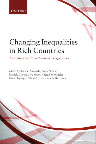 Changing inequalities in rich countries : analytical and comparative perspectives /