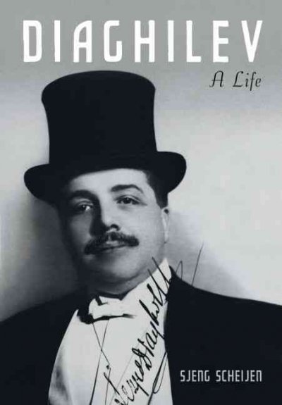 Diaghilev : a life /