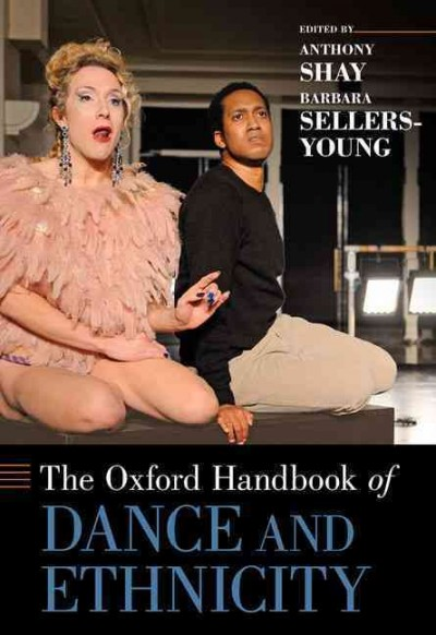 The Oxford Handbook of dance and ethnicity /