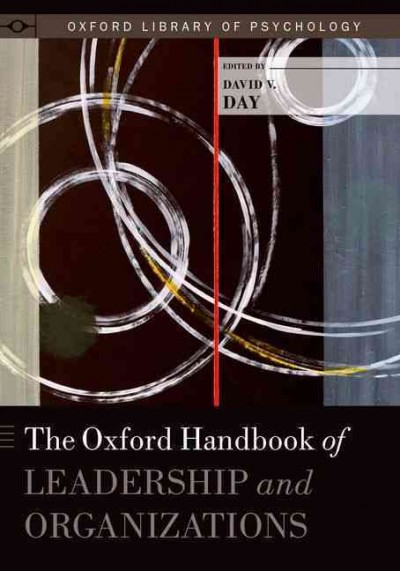 The Oxford handbook of leadership and organizations /
