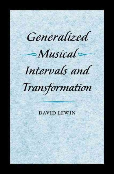Generalized musical intervals and transformations /