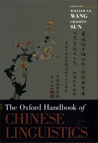 The Oxford handbook of Chinese linguistics /
