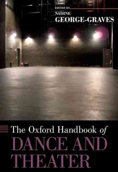 The Oxford handbook of dance and theater /