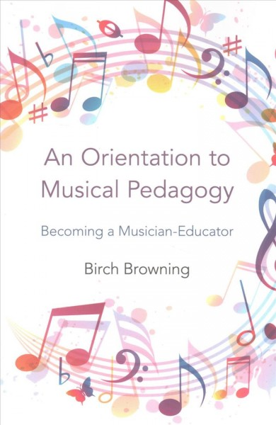 An Orientation to Musical Pedagogy