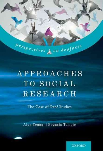 Approaches to social research : the case of deaf studies /