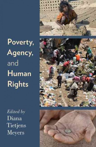 Poverty, agency, and human rights /