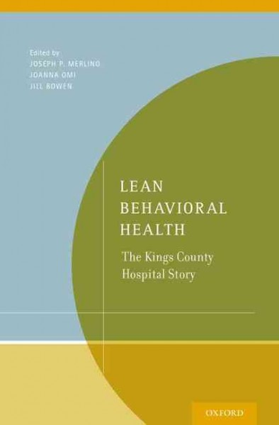 Lean behavioral health : : the Kings County Hospital story
