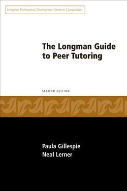 The Longman guide to peer tutoring /