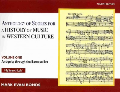 Anthology of scores for A history of music in Western culture