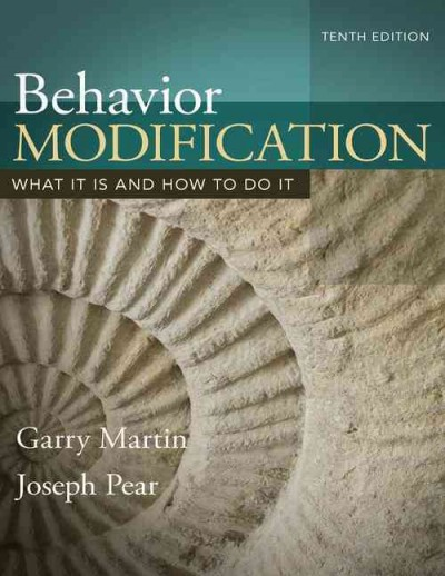 Behavior modification : what it is and how to do it /