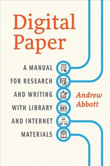 Digital paper : : a manual for research and writing with library and internet materials