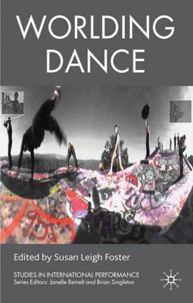 Worlding dance /