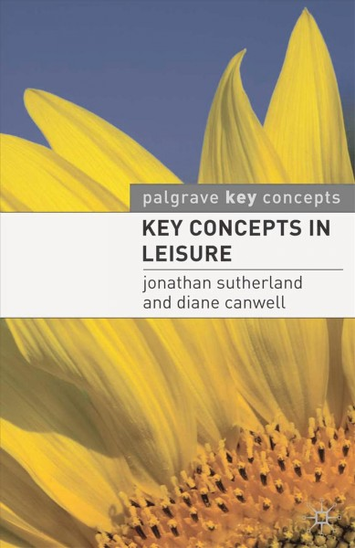 Key concepts in leisure /