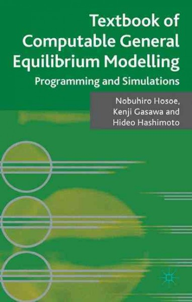 Textbook of computable general equilibrium modelling:programming and simulations