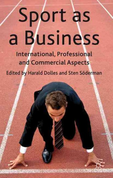 Sport as a business : international, professional and commercial aspects /