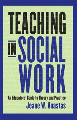 Teaching in social work : an educators