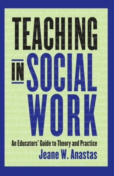 Teaching in social work : an educators