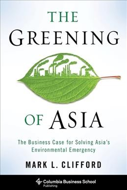The greening of Asia:the business case for solving Asia