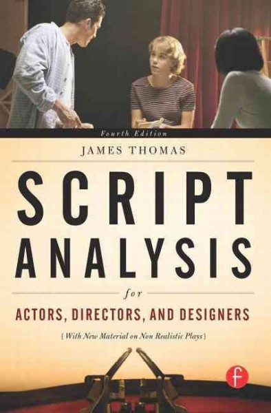 Script analysis for actors, directors, and designers /