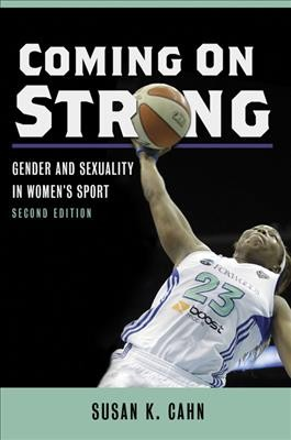 Coming on strong : gender and sexuality in women