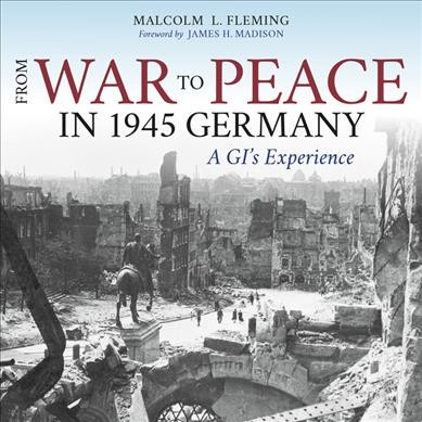 From War to Peace in 1945 Germany