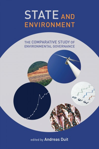 State and environment:the comparative study of environmental governance