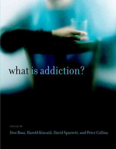 What is addiction? /