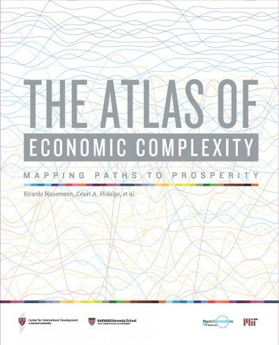 The Atlas of economic complexity:mapping paths to prosperity