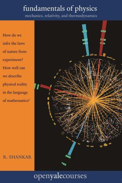 Fundamentals of physics :mechanics- relativity- and thermodynamics