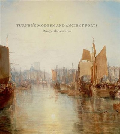 Turner's Modern and Ancient Ports