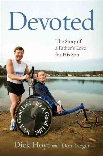Devoted : the story of a father