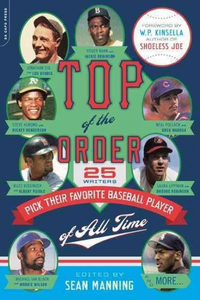 Top of the order : 25 writers pick their favorite baseball player of all time /
